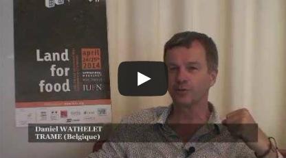 Interview de Daniel Wathelet lors du séminaire IUFN «La faim des terres»